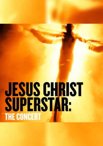 Jesus Christ Superstar The Concert